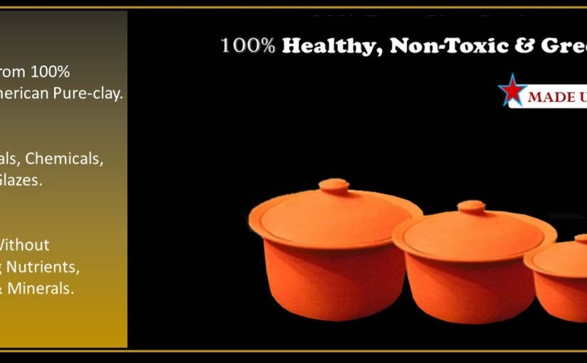 The perfect Pots and Pans for Healthy Cooking — Why Miriams Earthen Cookware qualifies?